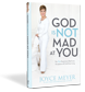 God Is Not Mad | Joyce Meyer Ministries